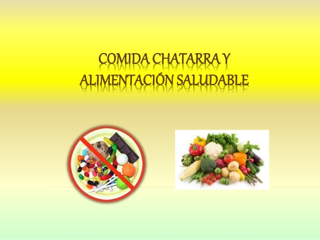 chataomida-chatarra-vs-alimentacin-saludable-ppt-1-638