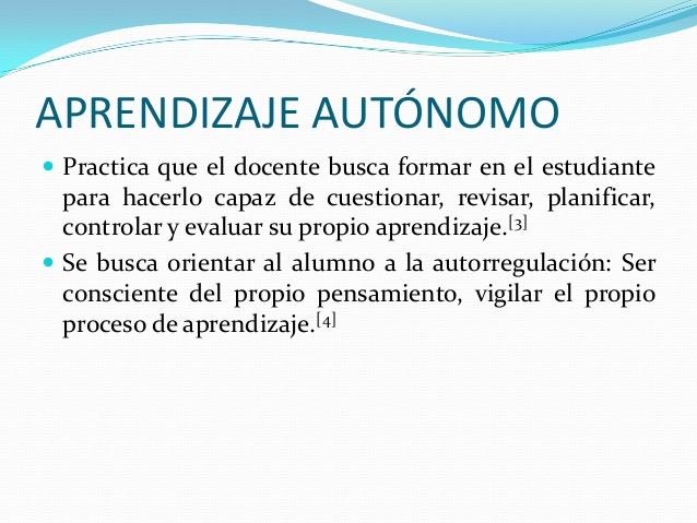 aprendizaje-autonomo-autoaprendizaje-y-educacin-a-distancia-5-638